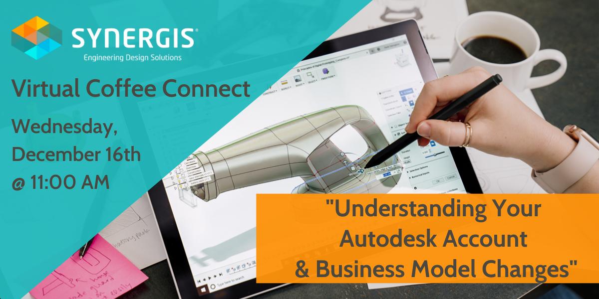 Understanding Your Autodesk Account & Business Model Changes
